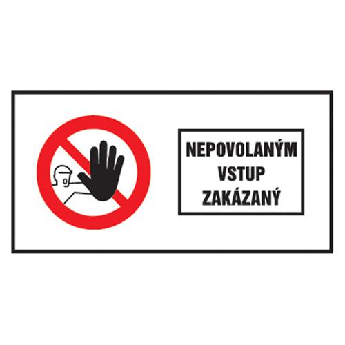 Etikety Info - Nepovolaným vstup zakázaný 262x131 mm