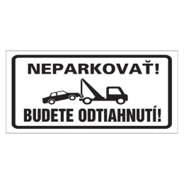 Etikety Info - Neparkovať, budete odtiahnutí! 255 × 155 mm